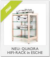 Neu im Onlineshop - QUADRA Hifi-Rack in Esche